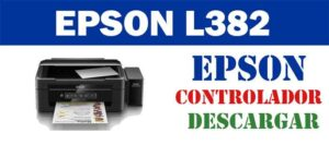 Descargar Driver controlador de impresora escáner Epson EcoTank L382