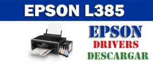 Driver / controlador de impresora / escáner Epson L385